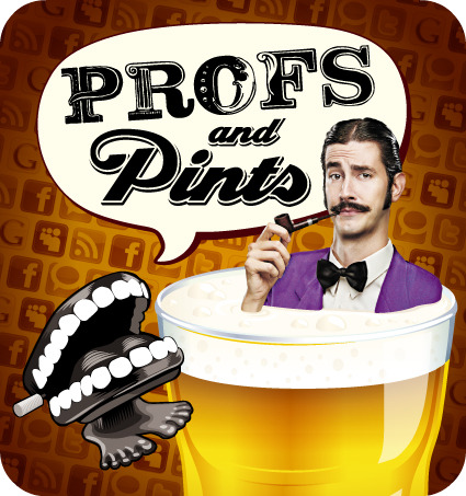 Profs and Pints